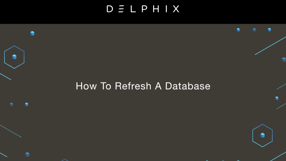 how to refresh a database